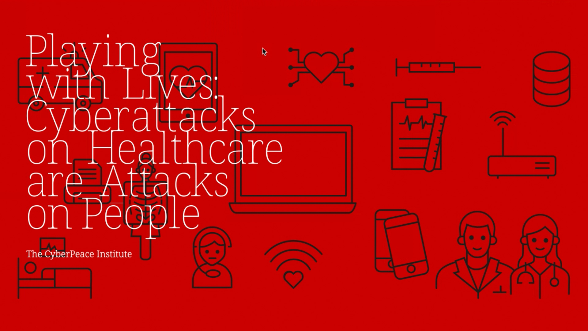 Criminals and Hostile States Attack Healthcare with Impunity; the CyberPeace Institute Calls for Accountability